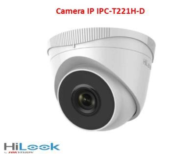 Camera IP Hilook IPC-T221H